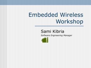 Embedded Wireless Workshop