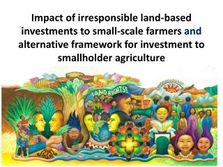 Impacts of irresponsible land investment