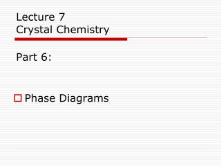 Lecture 7  Crystal Chemistry  Part 6: