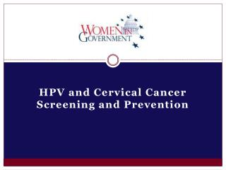 HPV and Cervical Cancer Screening and Prevention