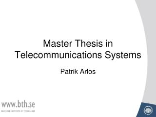Master Thesis in Telecommunications Systems