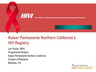 Kaiser Permanente Northern California's HIV Registry