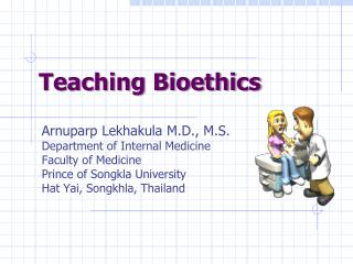 Teaching Bioethics