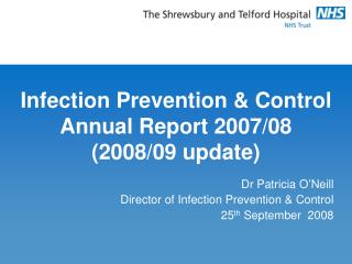 Infection Prevention & Control   Annual Report 2007/08 (2008/09 update)