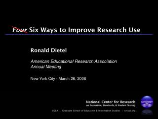 Four  Six Ways to Improve Research Use