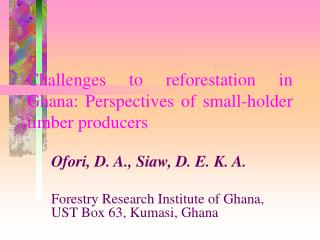 Challenges to reforestation in Ghana: Perspectives of small-holder timber producers