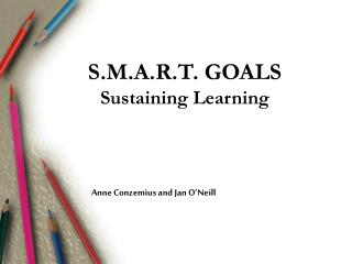 S.M.A.R.T. GOALS Sustaining Learning