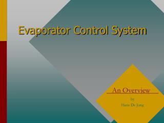 Evaporator Control System
