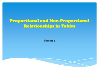 Proportional  and Non-Proportional Relationships in Tables