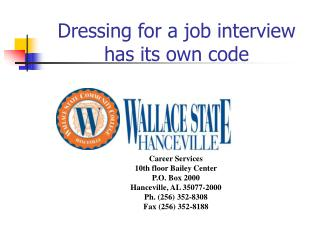 Dressing for a job interview has its own code