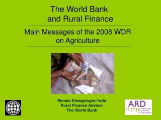 The World Bank  and Rural Finance