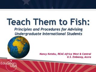 Teach Them to Fish: Principles and Procedures for Advising Undergraduate International Students