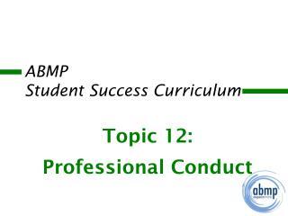 ABMP  Student Success Curriculum