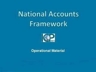 National Accounts Framework