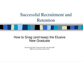 Successful Recruitment and Retention
