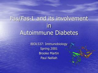 Fas/Fas-L and its involvement in Autoimmune Diabetes