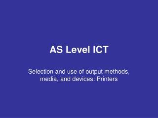 AS Level ICT