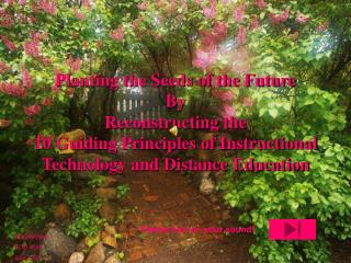 Planting the Seeds of the Future By  Reconstructing the