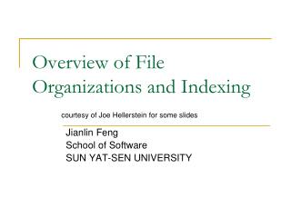 Overview of File Organizations and Indexing