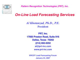 Pattern Recognition Technologies (PRT), Inc. On-Line Load Forecasting Services