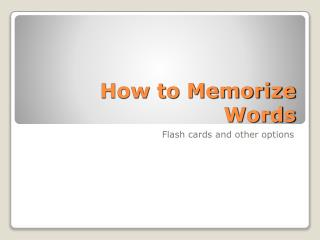 How to Memorize Words