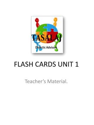 FLASH CARDS UNIT  1