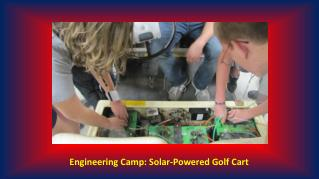Engineering Camp: Solar-Powered Golf Cart
