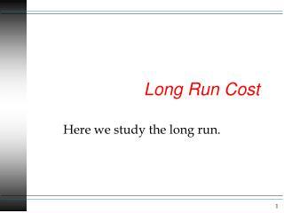 Long Run Cost