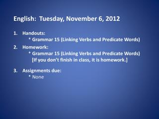 English:   Tues day , November  6,  2012