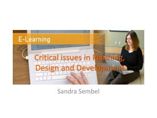 Critical issues in Planning, Design and Development
