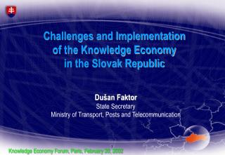 Challenges and Implementation  of the Knowledge Economy  in the Slovak Republic