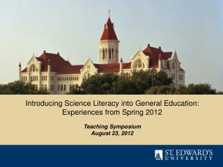 Introducing Science Literacy into General Education:  Experiences from Spring  2012