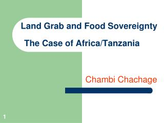 Land Grab and Food Sovereignty The Case of Africa/Tanzania
