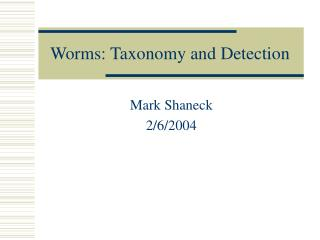 Worms: Taxonomy and Detection
