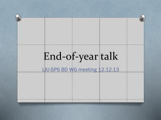 End-of-year talk