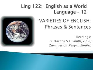 Ling 122:  English as a World Language – 12
