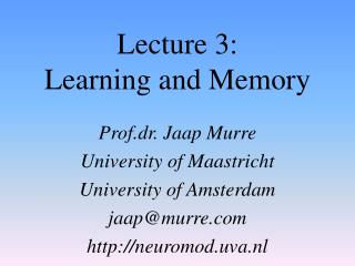 Lecture 3: Learning and Memory