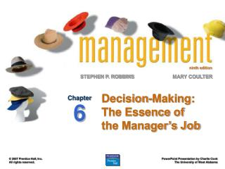 Decision-Making: The Essence of the Manager s Job