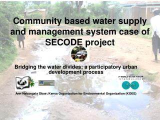Community based water supply and management system case of SECODE project