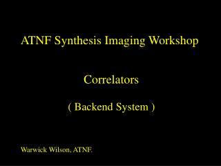 Correlators ( Backend System )