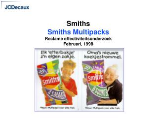 Smiths Smiths Multipacks  Reclame effectiviteitsonderzoek Februari, 1998