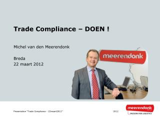 Trade  Compliance – DOEN !