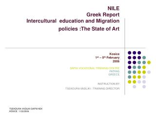 NILE  Greek Report  Intercultural  education and Migration policies :The State of Art