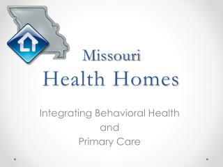 Missouri Health Homes