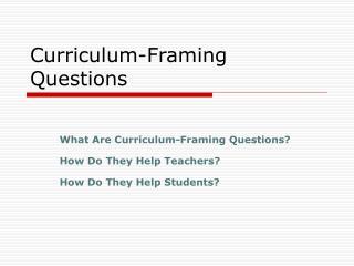 Curriculum-Framing Questions
