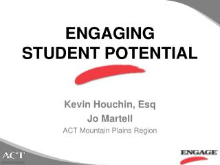 ENGAGING  STUDENT POTENTIAL