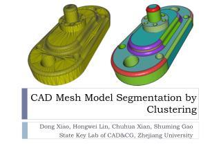 CAD Mesh Model Segmentation by Clustering