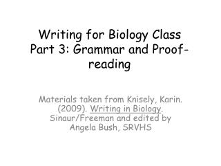 Writing for Biology Class Part 3: Grammar and Proof-reading
