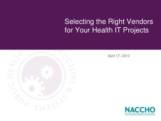 Selecting the Right Vendors for Your Health IT Projects