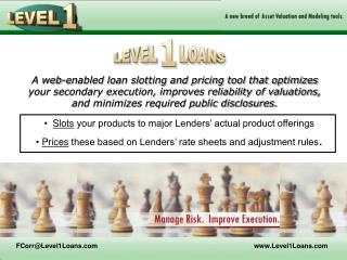 Slots  your products to major Lenders' actual product offerings